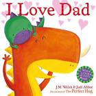 I Love Dad by Judi Abbot (Paperback, 2015)