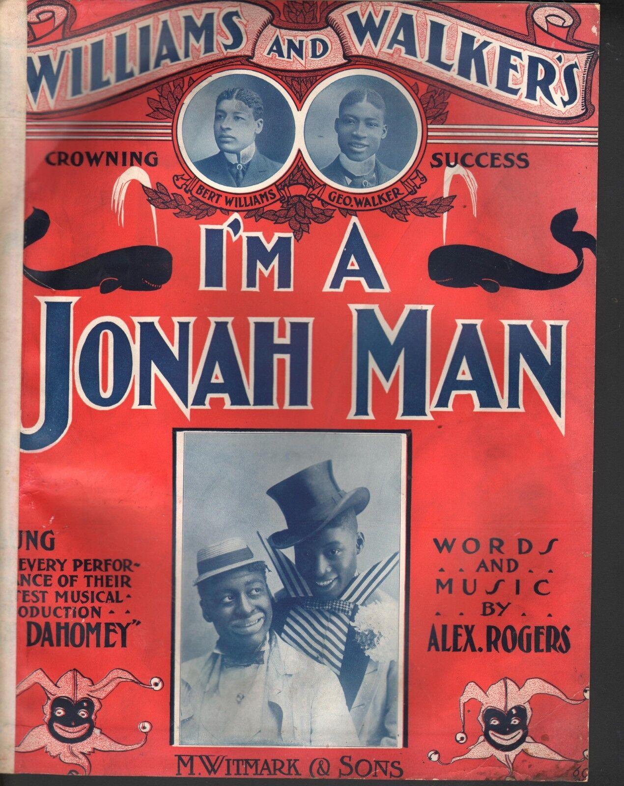 I'm A Johan Man 1903 Bert Williams George Walker - Dahomey Lg Format Sheet Music