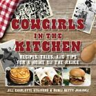 Cowgirls in the Kitchen: Recipes, Tales, and Tips for a Home on the Range by Jill Stanford, Robin Betty Johnson (Hardback, 2016)