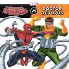 The Amazing Spider-Man vs. Doctor Octopus by Tomas Palacios (Hardback, 2012)