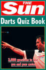 The Sun Darts Quiz Book: Over 2,000 Darts Questions by Chris Bradshaw (Paperback, 2007)