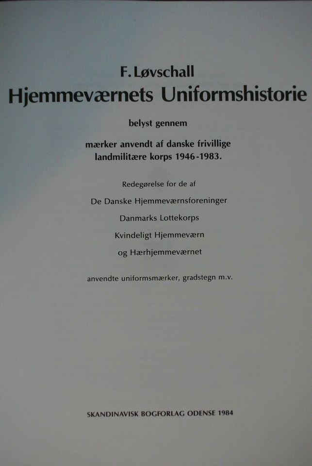 hjemmeværnets uniformshistorie. udg. biblioteksbog, f.