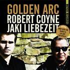 Golden Arc von Robert Coyne,Jaki Liebezeit (2014)