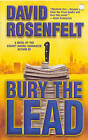Bury the Lead by David Rosenfelt (Paperback, 2005)