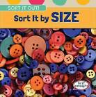 Sort It by Size by Emmett Alexander (Hardback, 2015)
