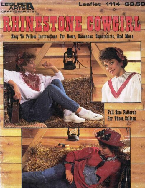 Leisure Arts 1114 Rhinestone Cowgirl Make Bows, Bandannas, Sweatshirts & More