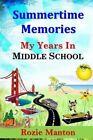 Summertime Memories by Rozie Manton (Paperback / softback, 2013)