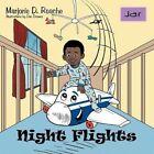 Night Flights 9781477225653 by Marjorie D. Roache Book