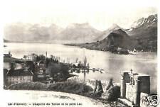 CPA 74 ANNECY    chapelle du toron et le petit lac
