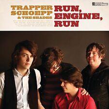 Trapper Schoepp & The Shades / Run, Engine, Run - Vinyl LP + Download