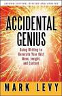 Accidental Genius: Using Writing to Generate Your Best Ideas, Insight, and Content by Mark Levy (Paperback, 2010)