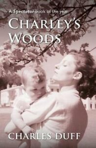 Charley-039-s-Woods-Sex-Sorrow-amp-a-Spiritual-Quest-in-Snowdonia-9781999312541