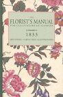 Florist's Manual by H Bourne (Hardback, 2004)