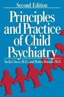 Principles and Practice of Child Psychiatry by Mahin Hassibi, Stella Chess (Paperback, 2011)