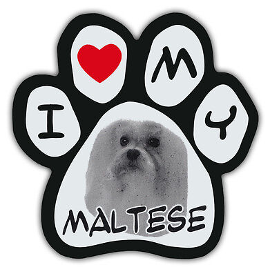 Picture Paws | Dog Paw Shaped Magnets: I LOVE MY MALTESE | Car Magnet