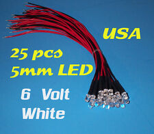 25 PRE WIRED WHITE LED  LIGHTS 5mm 6 VOLT 6V LEDs