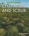 Chaparral and Scrub by Tom Warhol (Hardback, 2006)