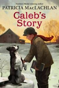 Caleb-039-s-Story-sarah-Plain-And-Tall-By-Patricia-MacLachlan