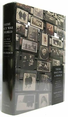 There Once Was a World, 900 Year Chronicle of the Shtetl (Signed): Yaffa Eliach