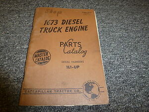 Caterpillar Cat 1673 Diesel Truck Engine Parts Catalog