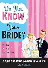 Do You Know Your Bride? Carlinsky, Dan Paperback