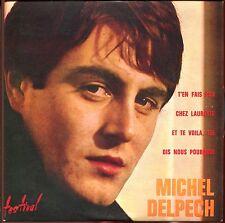 MICHEL DELPECH - T'EN FAIS PAS / CHEZ LAURETTE- CD SINGLE REPLICA DU SUPER 45 T
