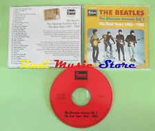 CD THE BEATLES The alternate versions vol.1 beat years 1963 65(Xs1) no lp mc dvd