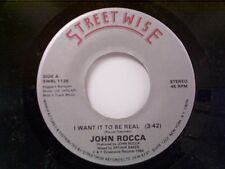 "JOHN ROCCA ""I WANT IT TO BE REAL / ENGLISHMAN IN NEW YORK"" 45  MINT"
