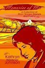 Memories of Me 9780759675148 by Kathryn Weisner Johnson Book