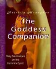 The Goddess Companion: Daily Meditations on the Feminine Spirit by Patricia Monaghan (Paperback, 1999)