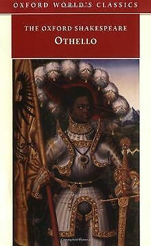 Othello: The Moor of Venice (Oxford World's Classics) vo... | Buch | Zustand gut