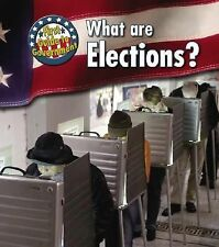 What Are Elections? (First Guide to Government), Harris, Nancy, Good Book