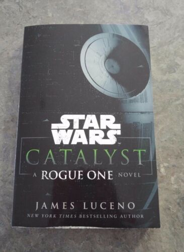 1 of 1 - Star Wars: Catalyst: A Rogue One Novel by James Luceno (Paperback, 2016)