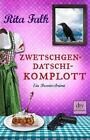Zwetschgendatschikomplott von Rita Falk (2015, Taschenbuch)