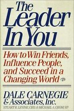 THE LEADER IN YOU by Dale Carnegie How to Win Friends Influence People Succeed