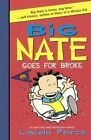 Big Nate Goes for Broke by Lincoln Peirce (Hardback, 2016)