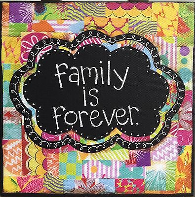FAMILY IS FOREVER WALL ART 102707 DEMDACO COLORFUL DEVOTIONS