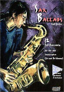 Sax Ballads. Inkl. 2 CDs: 12 Pop-Balladen für Alt- und T... | Buch | Zustand gut - Becker, Rolf