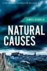 Natural Causes by James Oswald (Paperback / softback, 2014)