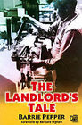 The Landlord's Tale by Barry Pepper (Paperback, 2002)