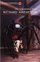 The Shrinking Man (S.F. Masterworks), Richard Matheson, Paperback, New