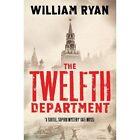 Twelfth Department: Korolev Mysteries Book 3 by William Ryan (Paperback, 2014)