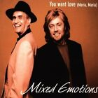 Mixed Emotions You want love (1999) [Maxi-CD]