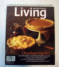 MARTHA STEWART LIVING   NOVEMBER 2005 Thanksgiving 101 RECIPES