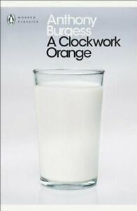 A-Clockwork-Orange-by-Anthony-Burgess-9780141182605-Brand-New