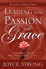 Leading with Passion and Grace by Joyce Strong (Paperback / softback, 2003)