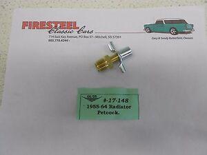 1955 1956 1957 Chevy Chevrolet #17-148 RADIATOR PETCOCK - New
