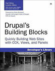 Drupal's Building Blocks: Quickly Building Websites with CCK, Views and Panels by Earl Miles, Lynette Miles (Paperback, 2010)