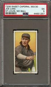 Rare 1909-11 T206 Joe Lake No Ball Sweet Caporal 350/30 St. Louis PSA 5 EX