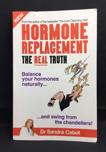 1 of 1 - HORMONE REPLACEMENT THE REAL TRUTH - DR SANDRA CABOT